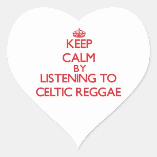 Mantenha a calma escutando a REGGAE CELTA Adesivos Em Forma De Corações