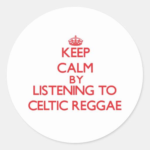 Mantenha a calma escutando a REGGAE CELTA Adesivo Em Formato Redondo