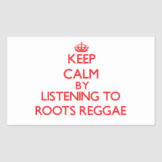 Mantenha a calma escutando a REGGAE das RAIZES Adesivos Em Forma Retangular