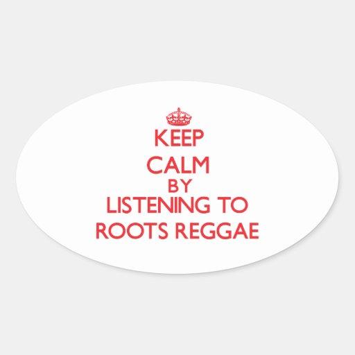 Mantenha a calma escutando a REGGAE das RAIZES Adesivos Ovais