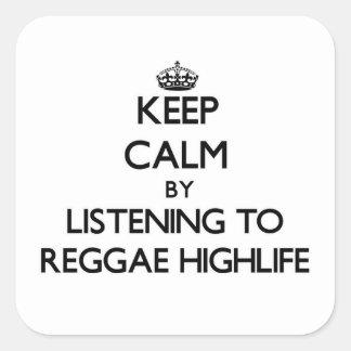 Mantenha a calma escutando a REGGAE HIGHLIFE