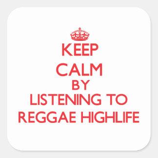 Mantenha a calma escutando a REGGAE HIGHLIFE Adesivos Quadrados