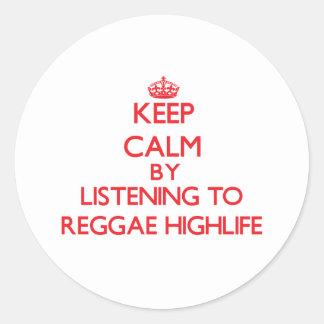 Mantenha a calma escutando a REGGAE HIGHLIFE Adesivos Em Formato Redondos