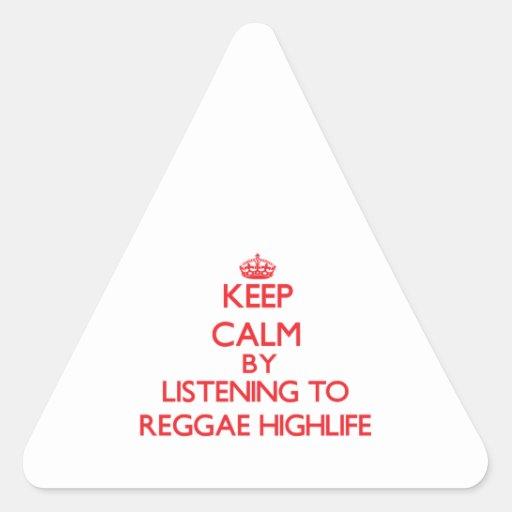 Mantenha a calma escutando a REGGAE HIGHLIFE Adesivo Triângulo