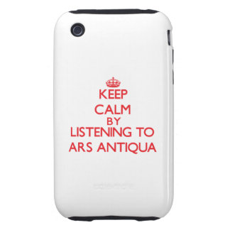 Mantenha a calma escutando o ARS ANTIQUA Capas Fortes De iPhone 3