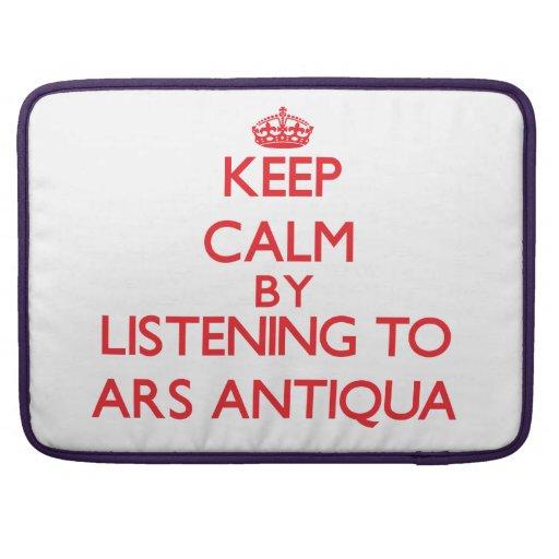 Mantenha a calma escutando o ARS ANTIQUA Bolsas Para MacBook
