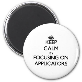Mantenha a calma focalizando em aplicadores