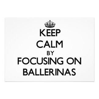 Mantenha a calma focalizando em bailarinas