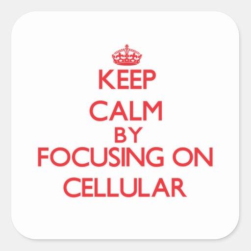 Mantenha a calma focalizando em celular adesivos quadrados