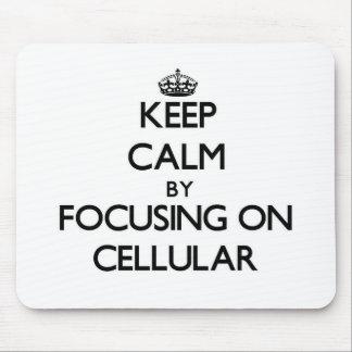 Mantenha a calma focalizando em celular mousepad