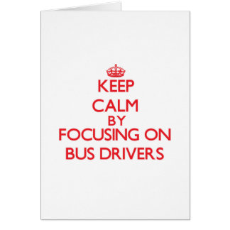 Mantenha a calma focalizando em condutores de cartão comemorativo