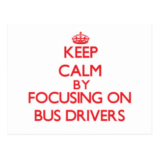 Mantenha a calma focalizando em condutores de cartoes postais