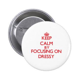 Mantenha a calma focalizando em Dressy Pins