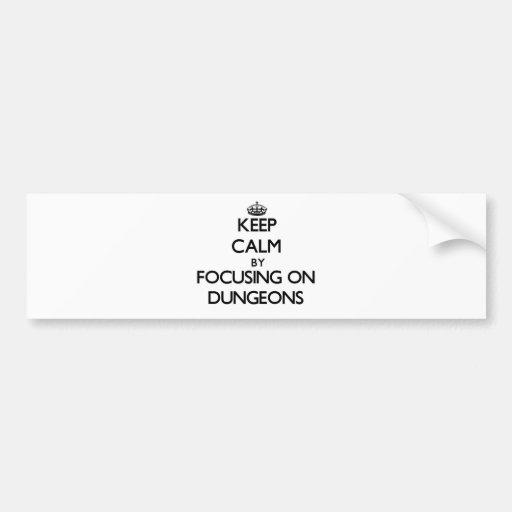 Mantenha a calma focalizando em Dungeon Adesivos