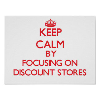 Mantenha a calma focalizando em lojas de disconto impressão