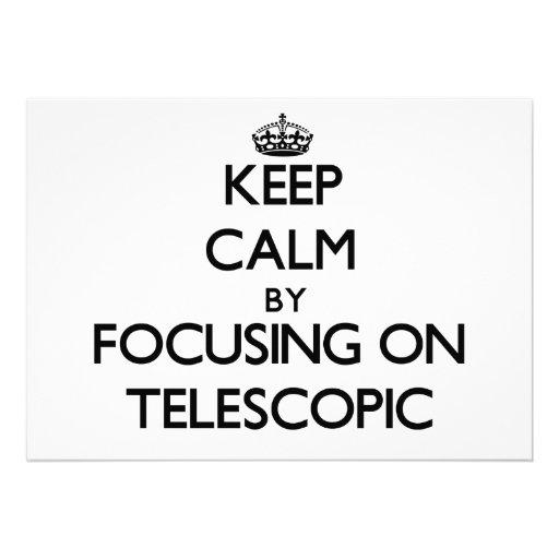Mantenha a calma focalizando em telescópico convite