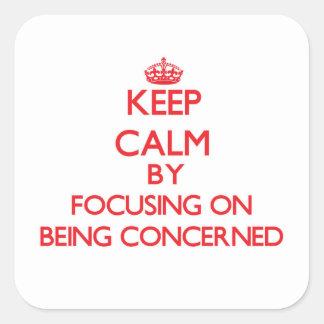 Mantenha a calma focalizando na referência adesivo em forma quadrada
