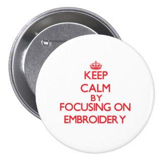 Mantenha a calma focalizando no BORDADO Boton