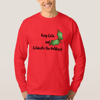 Mantenha a calma… para comemorar o t-shirt dos