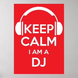 Mantenha a calma que eu sou um DJ Pôster