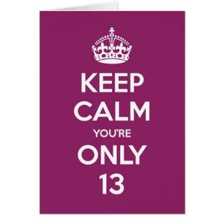 Mantenha a calma que você é cartão de aniversário