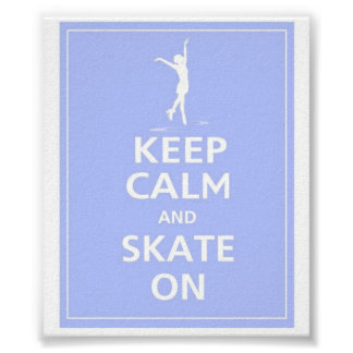 Mantenha a calma… Skates sobre Pôster