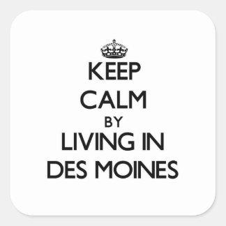 Mantenha a calma vivendo em Des Moines