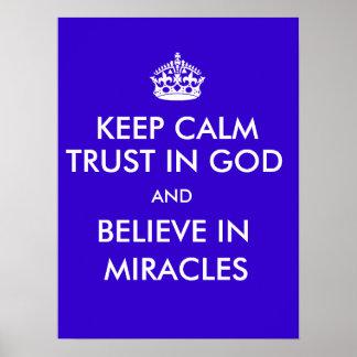 Mantenha a confiança calma no deus para acreditar pôster