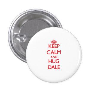 Mantenha calmo e abraço Dale Botons
