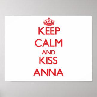 Mantenha calmo e beijo Anna Posters
