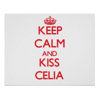 Mantenha calmo e beijo Celia Posters