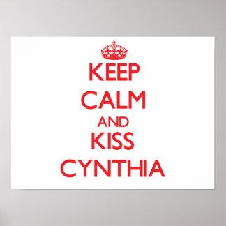 Mantenha calmo e beijo Cynthia Pôsteres