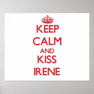 Mantenha calmo e beijo Irene Posters