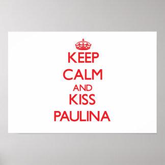 Mantenha calmo e beijo Paulina