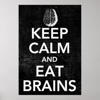 Mantenha calmo e coma o poster dos cérebros pôster
