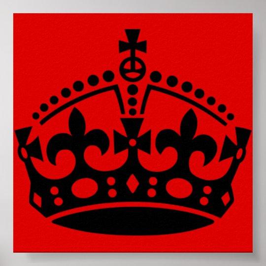 Mantenha calmo e continue a coroa pôster