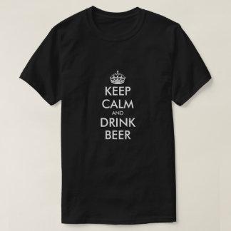 Mantenha camisa calma e da bebida da cerveja da