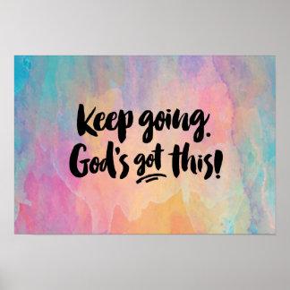 Mantenha ir. Deus obtido isto! Impressão da arte