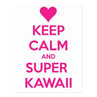 Mantenha Kawaii calmo e super Cartão Postal