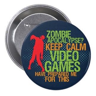 Mantenha o botão engraçado do Gamer do apocalipse Bóton Redondo 7.62cm