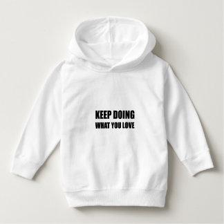 Mantenha-se fazer o que você ama t-shirts