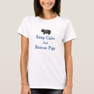 Mantenha t-shirt calmo e do salvamento dos porcos