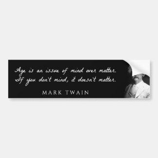 Mark Twain - a idade é uma introdução da mente sob Adesivo Para Carro
