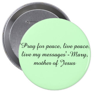 Mary, mãe de Jesus cita o pino do botão Bóton Redondo 10.16cm