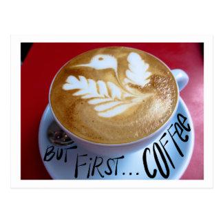 Mas primeiramente… café cartão postal