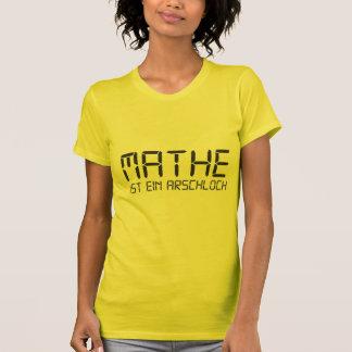 Matemática é Arschloch Camiseta
