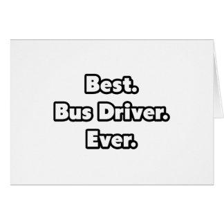Melhor. Condutor de autocarro. Nunca Cartão