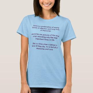 Memórias e vida do amor t-shirts