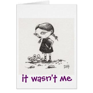 """Menina do diabo """"não era mim """" cartão comemorativo"""