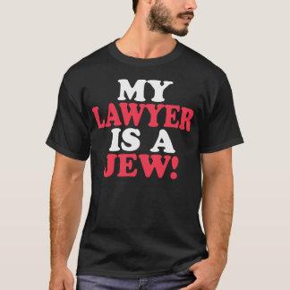 Meu advogado é um judeu! -- T-shirt